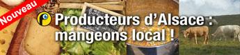 Mangeons local ! les producteurs d'Alsace